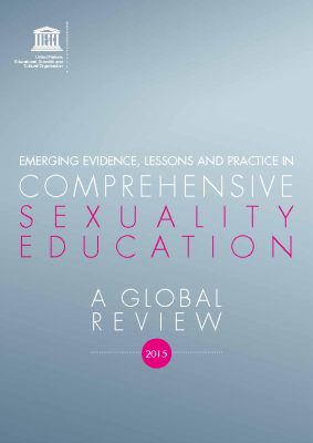 Emerging Evidence, Lessons and Practice in Comprehensive Sexuality Education: UNESCO, 2015
