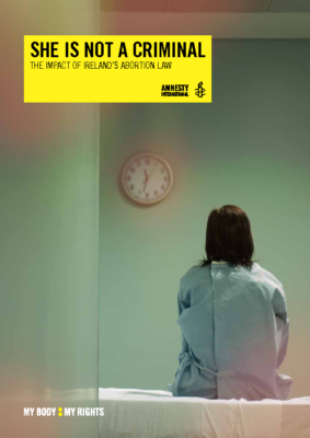 Ireland: She is not a criminal: Amnesty International, 2015