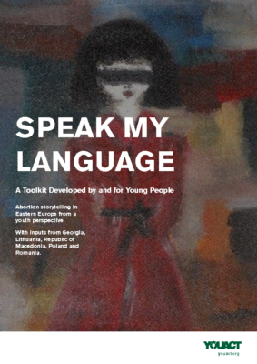 Speak My Language, A Toolkit Developed By and For Young People: YouAct, 2016