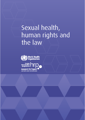 Sexual Health, Human Rights and the Law: WHO, 2015