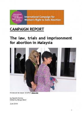 The law, trials and imprisonment for abortion in Malaysia (July 2018)